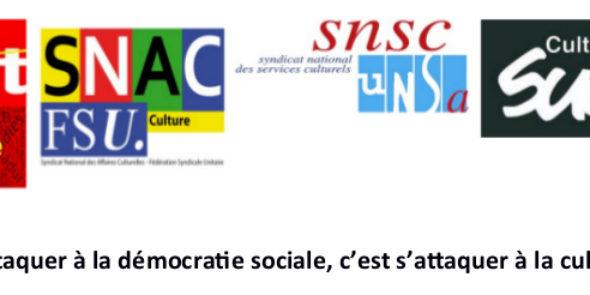 S'attaquer à la démocratie sociale, c'est s'attaquer à la culture