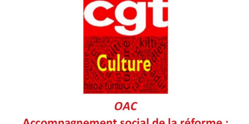 OAC / Accompagnement social de la réforme : une plaie qui reste à vif