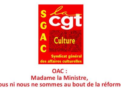 OAC : Madame la Ministre, ni vous ni nous ne sommes au bout de la réforme!!!