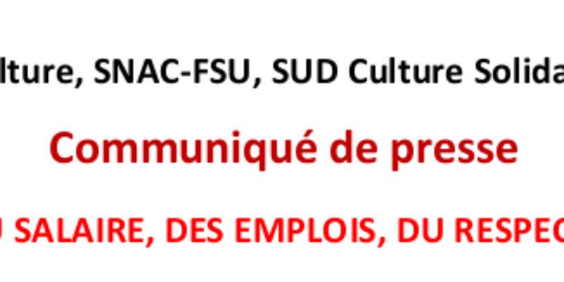Communiqué de Presse : DU SALAIRE, DES EMPLOIS, DU RESPECT !