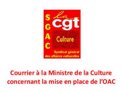 Courrier à la Ministre de la Culture concernant la mise en place de l'OAC