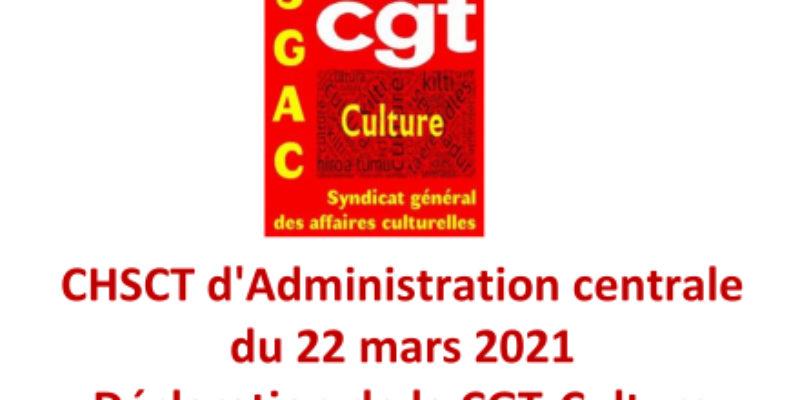 CHSCT d'Administration centrale du 22 mars 2021-Déclaration de la CGT-Culture