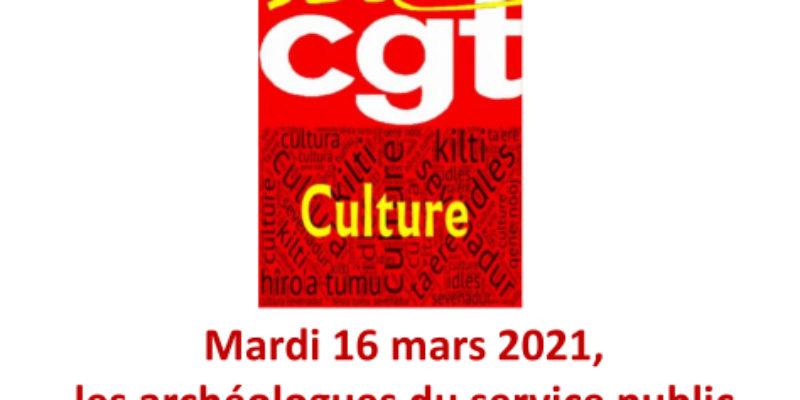 Mardi 16 mars 2021, les archéologues du service public en grève et dans la rue !