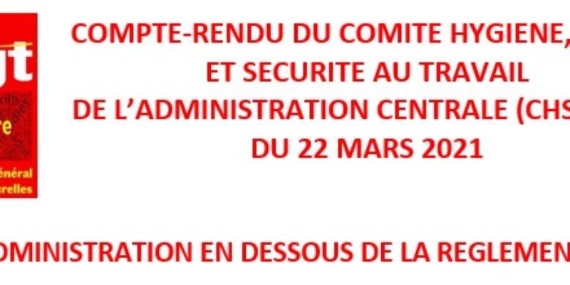 CHSCT-AC du 22 mars 2021 : une administration en dessous de la réglementation