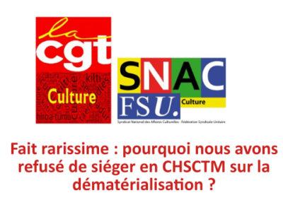 Fait rarissime : pourquoi nous avons refusé de siéger en CHSCTM sur la dématérialisation ?