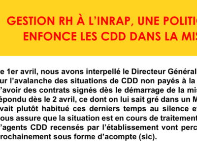 GESTION RH À L'INRAP, UNE POLITIQUE QUI  ENFONCE LES CDD DANS LA MISÈRE !