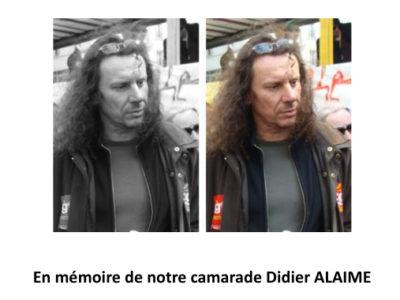 En mémoire de notre camarade Didier ALAIME