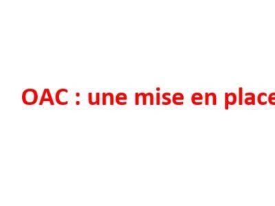 OAC: une mise en place chaotique