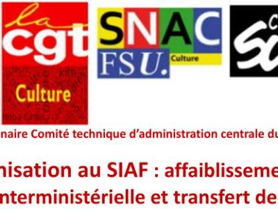 Réorganisation au SIAF : affaiblissement de la fonction interministérielle et transfert de charges !