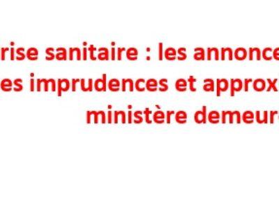Crise sanitaire : les annonces passent et les imprudences et approximations du ministère demeurent