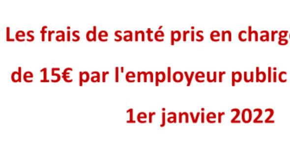 Les frais de santé pris en charge à hauteur de 15€ par l'employeur public à partir du 1er janvier 2022