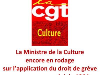 La Ministre de la Culture encore en rodage sur l'application du droit de grève reconnu par une loi de 1864…