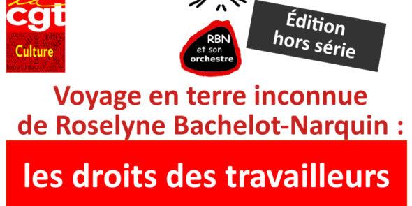 Voyage en terre inconnue de Roselyne Bachelot-Narquin: les droits des travailleurs