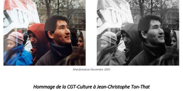 Hommage de la CGT-Culture à Jean-Christophe Ton-That